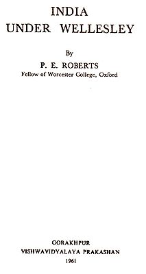 India Under Wellesley (A Rare Book)