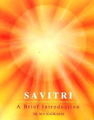 Savitri (A Brief Introduction)