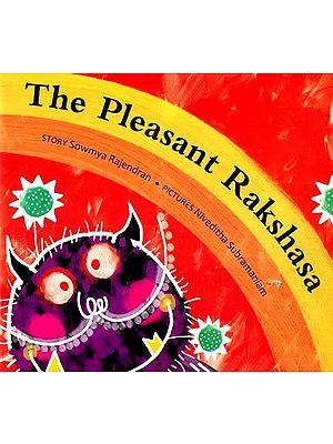 The Pleasant Rakshasa