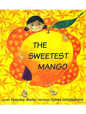 The Sweetest Mango