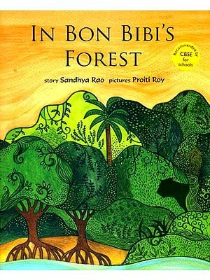 In Bon Bibi's Forest
