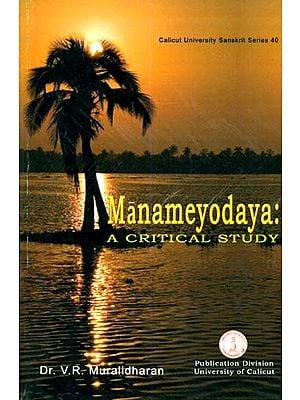 Manameyodaya: A Critical Study
