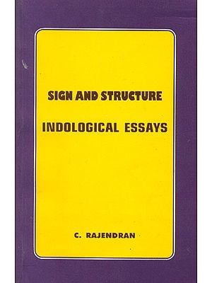 Sign and Structure (Indological Essays)