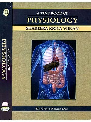 A Text Book of Physiology (Shareera Kriya Vijnan) (Set of 2 Volumes)