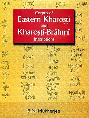 Corpus of Eastern Kharosti and Kharosti-Brahmi Inscriptions