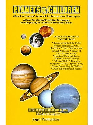 Planets and Children (Based on Systems' Approach for Interpreting Horoscopes)
