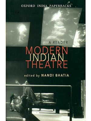 Modern Indian Theatre (A Reader)