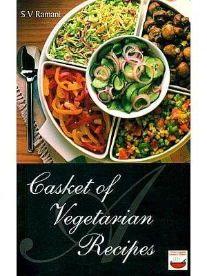 A Casket of Vegetarian Recipes