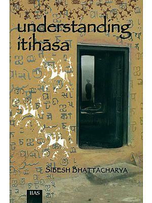 Understanding Itihasa