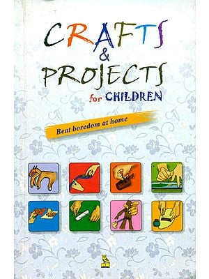 Crafts and Projects for Children