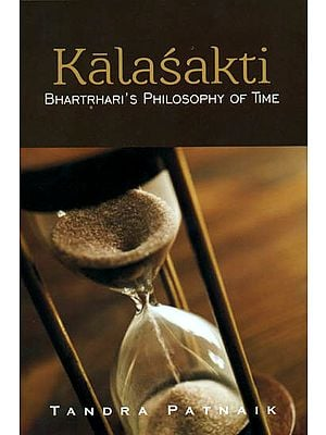 Kalasakti Bhartrhari's Philosophy of Time