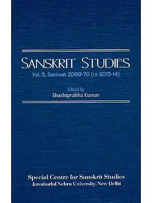 Sanskrit Studies: Vol. 3, Samvat 2069-70 (CE 2013-14)