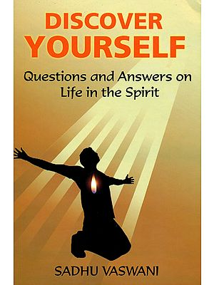 Discover Yourself (Questions and Answers on Life in the Spirit)