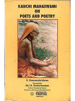 Kanchi Mahaswami on Poets and Poetry