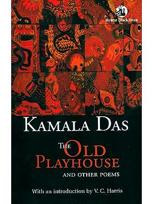 The Old Playhouse and Other Poems