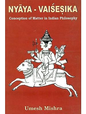 Nyaya-Vaisesika (Conception Matter in Indian Philisophy)