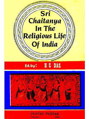 Sri Chaitanya in The Religious Life of India