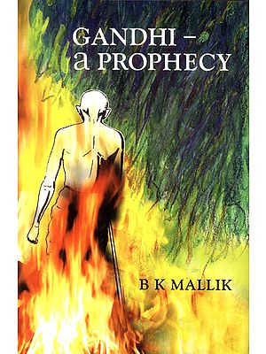Gandhi - A Prophecy