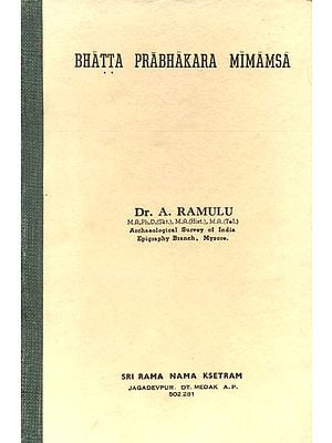 Bhatta Prabhakara Mimamsa (An Old and Rare Book)