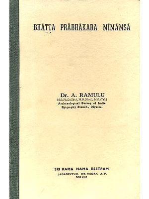 Bhatta Prabhakara Mimamsa (An Old and Rare Book)