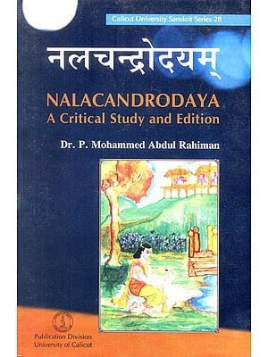 Nalacandrodaya (A Critical Study and Edition)