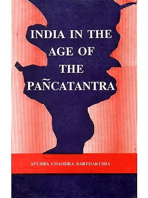India in The Age of The Pancatantra (A Rare Book)