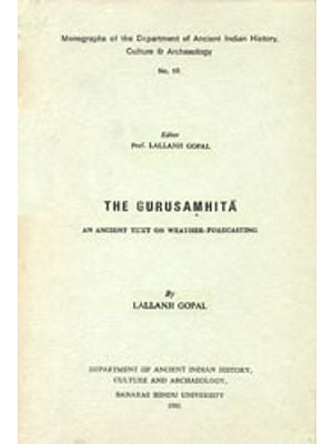 The Gurusamhita: An Ancient Text On Weathter-Forecasting (An old and Rare Book)
