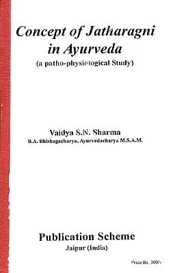 Concept of Jatharagni in Ayurveda (A Patho-Physiological Study)