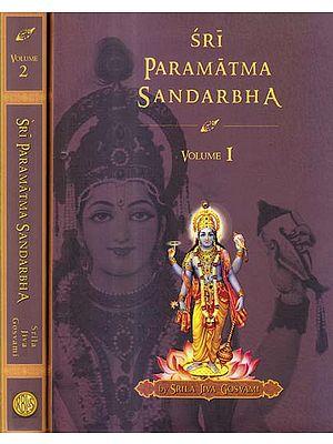 Sri Paramatma Sandarbha (Set of 2 Volumes)