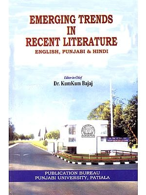 Emerging Trends in Recent Literature (English, Punjabi Hindi)