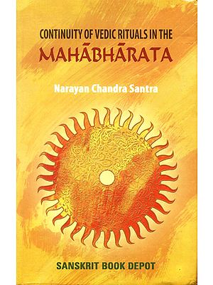 Continuity of Vedic Rituals in The Mahabharata