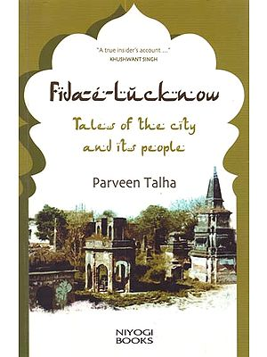 Fida-e-Lucknow (Tales of the City and Its People)