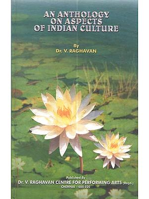 An Anthology On Aspects of Indian Culture