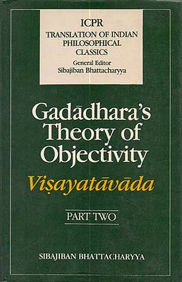 Gadadhara's Theory of Objectivity (Visayatavada)