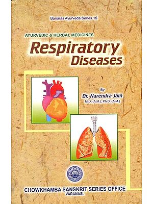 Respiratory Diseases and Its Treatment Through Ayurvedic & Herbal Medicines