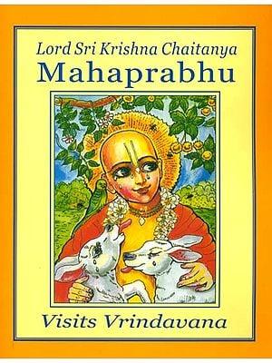 Lord Sri Krishna Chaitanya Mahaprabhu Visits Vrindavana (Coloring Book)
