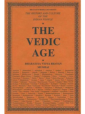 The Vedic Age: The History and Culture of the Indian People (Volume I)