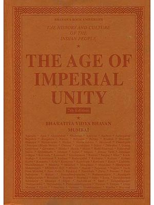The Age of Imperial Unity: The History and Culture of the Indian People (Volum II)
