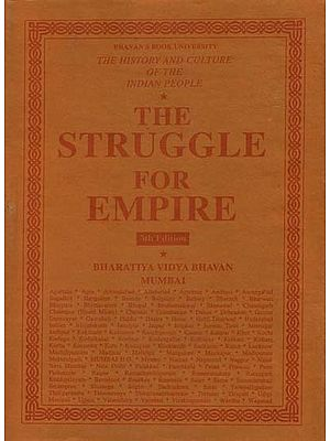 The Struggle for Empire: The History and Culture of the Indian People (Volume V)
