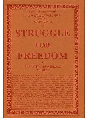 Struggle for Freedom : The History and Culture of the Indian People (Volume XI)
