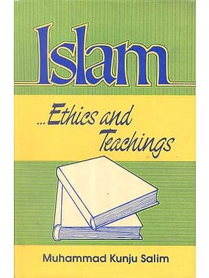 Islam (Ethics and Teaching)