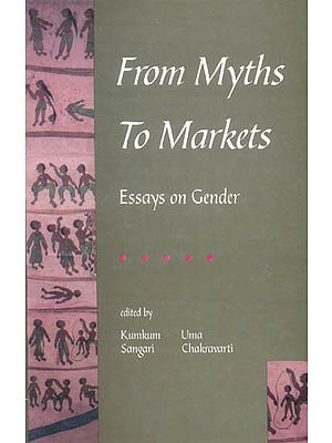 From Myths to Markets (Essays on Gender)