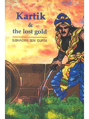 Kartik and The Lost Gold