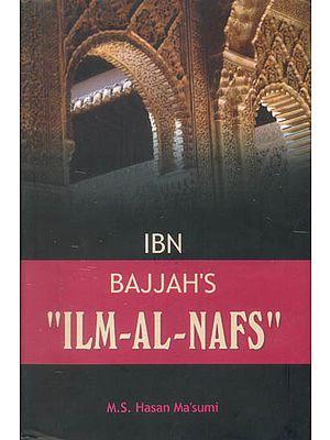 """Ibn Bajjah's """"Ilm-Al-Nafs"""""""