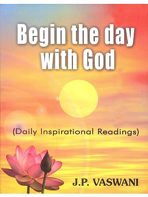 Begin The Day with God (Daily Inspirational Readings)