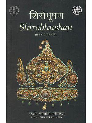 Shirobhushan (Headgear)
