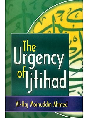 The Urgency of Ijtihad