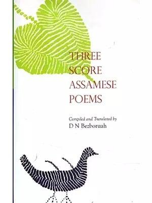 Three Score Assamese Poems