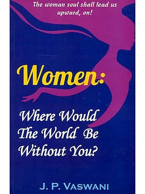 Women (Where Would The World be Without You?)