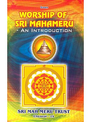 Worship of Sri Mahameru – An Introduction